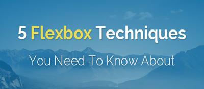 5 техник Flexbox о которых вы должны знать