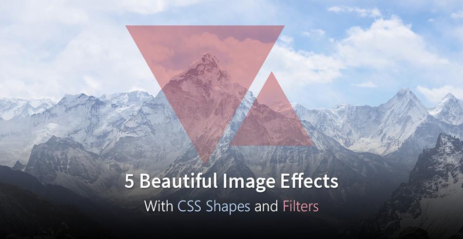 5 отличных эффектов для изображений с помощью CSS форм и фильтров